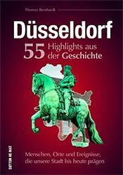 Buch Düsseldorf 55 Highlights aus der Geschichte