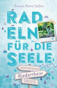 Niederrhein Radeln für die Seele von Thomas Maria Classen