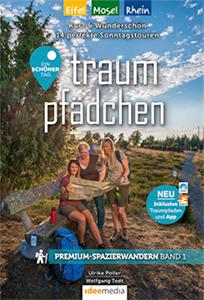 Traumpfädchen - 14 Touren an Rhein, Mosel und Eifel